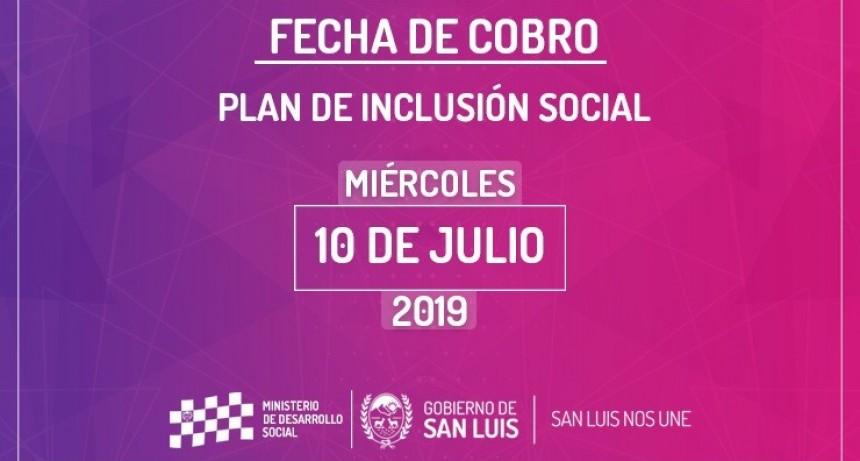 El miércoles 10 de julio cobrará el Plan de Inclusión Social