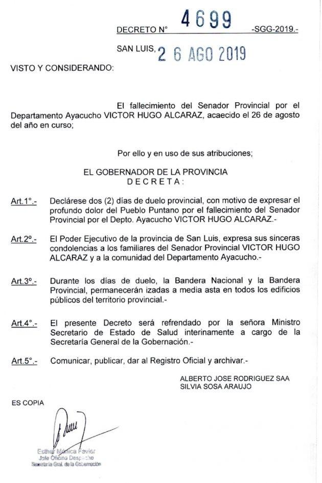 El gobernador decretó dos días de duelo por la muerte del senador Víctor Hugo Alcaraz