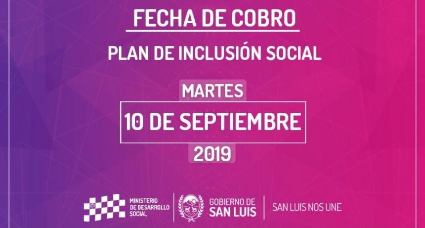 El martes 10 de septiembre cobrará el Plan de Inclusión Social