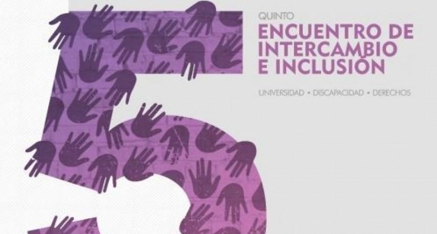Se viene el Quinto Encuentro de Intercambio e Inclusión