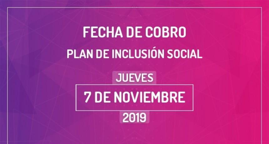 Este 7 de noviembre cobrarán los trabajadores del Plan de Inclusión Social